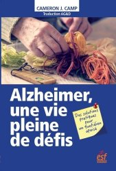 Dernières parutions sur Maladie d'Alzheimer, Alzheimer, une vie pleine de défis