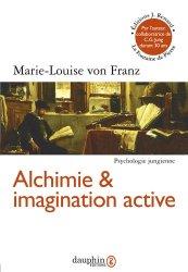 Dernières parutions sur Jung, Alchimie et imagination active