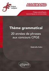 Dernières parutions dans Prépas Langues, Allemand Thème grammatical