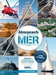 Nouvelle édition Almanach de la mer. Patrimoine, métier de la mer, pirates et corsaires, bateaux de légende, jardinage, jeux... Edition 2020