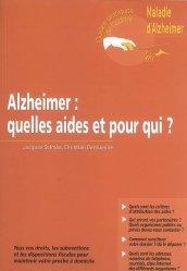 Souvent acheté avec La personne âgée fragile, le Alzheimer : quelles aides et pour qui ?