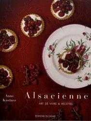 Dernières parutions sur Cuisine de l'est, Alsacienne, art de vivre et recettes