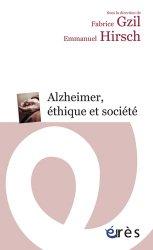 Souvent acheté avec Éthique et pratiques soignantes, le Alzheimer, éthique et société