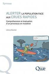 Dernières parutions dans Synthèses, Alerter la population face aux crues rapides en France. Compréhension et évaluation d'un processus en mutation
