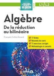 Dernières parutions sur Algèbre, Algèbre : de la réduction au bilinéaire, L1-L2