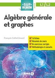 Dernières parutions dans Sup en poche, Algèbre générale et graphes