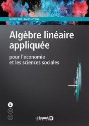 Dernières parutions sur Maths pour l'économie, la gestion et la finance, Algèbre linéraire appliquée. Pour l'économie et les sciences sociales