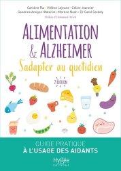 Souvent acheté avec Nutrition de la personne âgée, le Alimentation & Alzheimer : s'adapter au quotidien : guide pratique à l'usage des aidants à domicile et en institution
