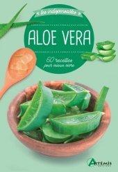 Dernières parutions sur La santé au naturel, Aloe Vera