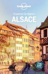 Dernières parutions sur Alsace Champagne-Ardenne Lorraine, Alsace. 3e édition
