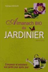 Souvent acheté avec Un jardin sans travail du sol, le Almanach bio du jardinier