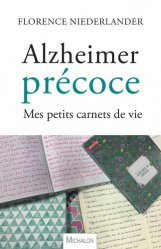 Dernières parutions sur Maladie d'Alzheimer, Alzheimer précoce