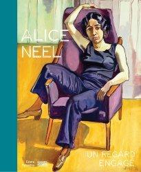Dernières parutions sur XXéme siécle, Alice Neel - Un regard engagé. Catalogue de l'exposition
