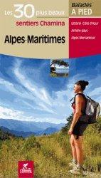 Dernières parutions dans Les plus beaux sentiers Chamina, Alpes-Maritimes. Les 30 plus beaux sentiers