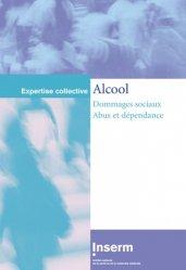 Dernières parutions dans Expertise collective, Alcool Dommages sociaux Abus et dépendance