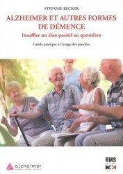 Dernières parutions sur Maladie d'Alzheimer, alzheimer et autres formes de demence