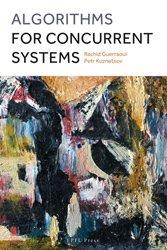 Dernières parutions sur Algorithmique - Objet, Algorithms for Concurrent Systems
