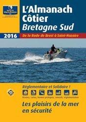 Dernières parutions sur Cartes et guides de croisière, Almanach côtier Bretagne Sud 2016