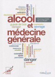 Souvent acheté avec Allergologie, le Alcool et médecine générale
