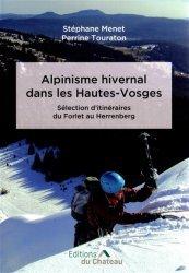 Dernières parutions sur Alpinisme - Escalade - Trail - Randos, Alpinisme hivernal dans les Hautes-Vosges