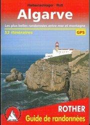 Dernières parutions dans Guide de randonnées, Algarve. 53 randonnées choisies sur le littoral et dans l'arrière-pays de l'Algarve