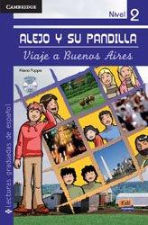 Dernières parutions dans Cambridge Spanish, Alejo y su pandilla Nivel 2 - Viaje a Buenos Aires + CD