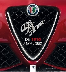 Nouvelle édition Alfa Roméo de 1910 à nos jours