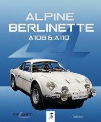 Dernières parutions sur Modèles - Marques, Alpine Berlinette A108 et A110