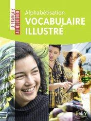 Dernières parutions sur Français Langue Étrangère (FLE), Alphabétisation