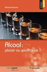 Dernières parutions dans Choc Santé, Alcool : plaisir ou souffrance ?