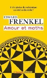 Dernières parutions dans Champs sciences, Amour et maths
