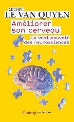 Dernières parutions dans Champs sciences, Améliorer son cerveau