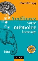 Dernières parutions dans Efficacité professionnelle, Améliorez votre mémoire à tout âge