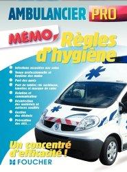 Dernières parutions sur Ambulancier, Ambulancier professionnel - Règles d'hygiène et de sécurité