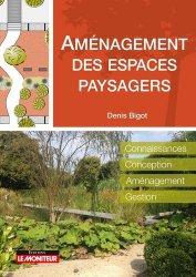 Dernières parutions sur Création d'espaces verts, Aménagement des espaces paysagers