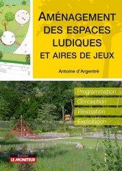 Dernières parutions sur Espaces publics - Quartiers, Aménagement des espaces ludiques et aires de jeux