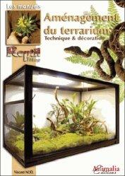 Dernières parutions sur Terrariophilie, Aménagement du terrarium