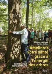 Souvent acheté avec Guide Complet des Races de Poules, le Améliorez votre santé grâce à l'énergie des arbres