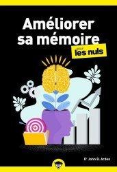 Dernières parutions dans Poche pour les Nuls, Améliorer sa mémoire pour les nuls