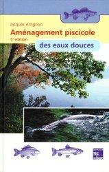 Souvent acheté avec Introduction à l'aquaculture, le Aménagement piscicole des eaux douces