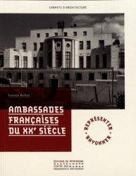 Dernières parutions sur Réalisations, Ambassades françaises du XXe siècle