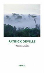 Dernières parutions dans Points, Amazonia
