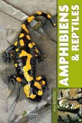 Nouvelle édition Amphibiens et reptiles