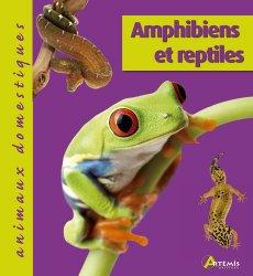 Dernières parutions dans Animaux domestiques, Amphibiens et reptiles