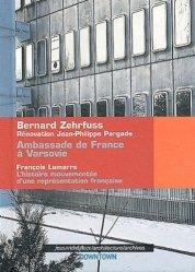 Dernières parutions dans Architecture/archives, Ambassade de France à Varsovie, 1962-1970. L'histoire mouvementée d'une représentation française