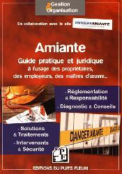 Dernières parutions dans Gestion et organisation, Amiante - Guide pratique et juridique