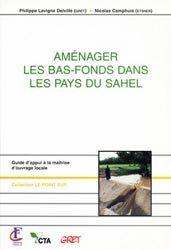 Dernières parutions dans Le point sur, Aménager les bas-fonds dans les pays du Sahel