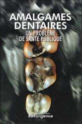 Dernières parutions dans Résurgence, Amalgames dentaires