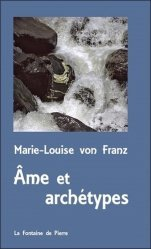 Dernières parutions sur Essais, Ame et archétypes