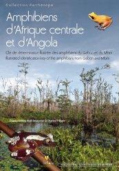 Dernières parutions dans Parthénope, Amphibiens d'Afrique Centrale et d'Angola